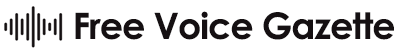 Free Voice Gazette